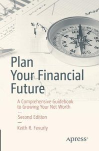 Plan Your Financial Future: A Comprehensive Guidebook to Growing Your Net Worth-cover