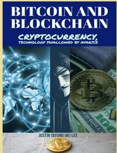 Bitcoin and Blockchain: Cryptocurrency, technology swallowed by avarice-cover