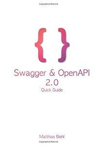 Swagger & OpenAPI 2.0: Powertools for RESTful API Design (API-University Series) (Volume 9)