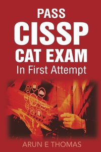 Pass your CISSP CAT Exam in First Attempt-cover