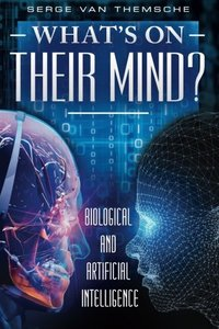 What's on their mind?: Biological and Artificial Intelligence-cover