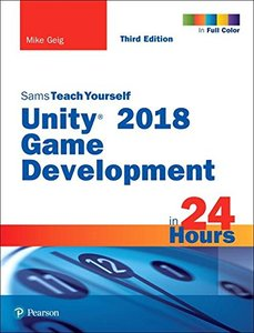 Sams Teach Yourself Unity 2018 Game Development in 24 Hours, 3/e-cover