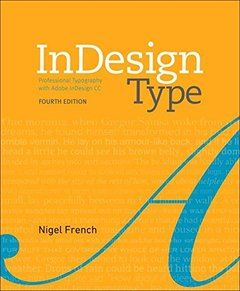 InDesign Type: Professional Typography with Adobe InDesign (4th Edition)-cover