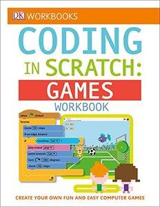 DK Workbooks: Coding in Scratch: Games Workbook-cover