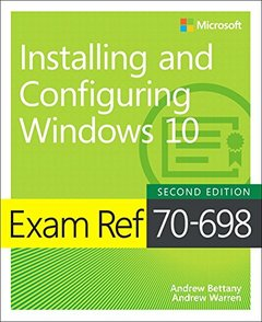 Exam Ref 70-698 Installing and Configuring Windows 10 (2nd Edition)-cover