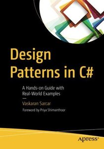 Design Patterns in C#: A Hands-on Guide with Real-World Examples-cover