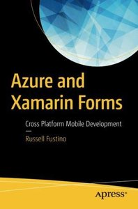 Azure and Xamarin Forms: Cross Platform Mobile Development-cover