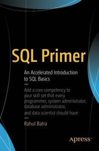 SQL Primer: An Accelerated Introduction to SQL Basics-cover