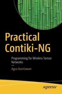 Practical Contiki-NG: Programming for Wireless Sensor Networks-cover