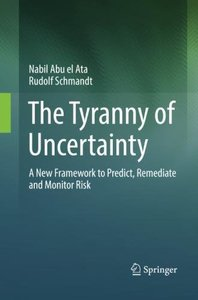 The Tyranny of Uncertainty: A New Framework to Predict, Remediate and Monitor Risk-cover
