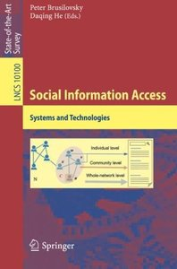 Social Information Access: Systems and Technologies (Lecture Notes in Computer Science)
