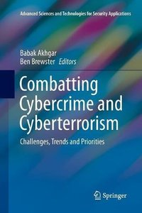 Combatting Cybercrime and Cyberterrorism: Challenges, Trends and Priorities (Advanced Sciences and Technologies for Security Applications)-cover