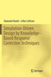 Simulation-Driven Design by Knowledge-Based Response Correction Techniques-cover