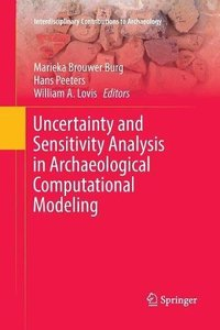Uncertainty and Sensitivity Analysis in Archaeological Computational Modeling (Interdisciplinary Contributions to Archaeology)-cover