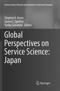 Global Perspectives on Service Science: Japan (Service Science: Research and Innovations in the Service Eco)-cover
