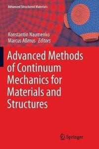 Advanced Methods of Continuum Mechanics for Materials and Structures (Advanced Structured Materials)-cover
