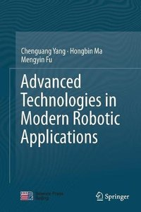 Advanced Technologies in Modern Robotic Applications-cover