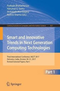 Smart and Innovative Trends in Next Generation Computing Technologies: Third International Conference, NGCT 2017, Dehradun, India, October 30-31, ... in Computer and Information Science-cover