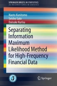 Separating Information Maximum Likelihood Method for High-Frequency Financial Data (SpringerBriefs in Statistics)-cover