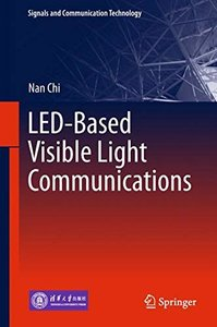 LED-Based Visible Light Communications (Signals and Communication Technology)-cover