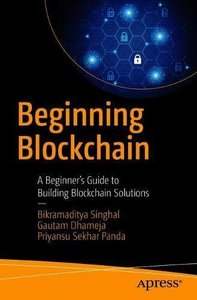 Beginning Blockchain: A Beginner's Guide to Building Blockchain Solutions-cover