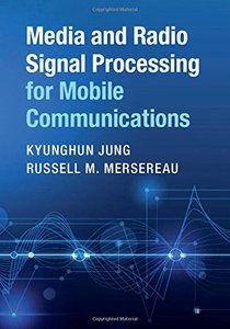 Media and Radio Signal Processing for Mobile Communications-cover