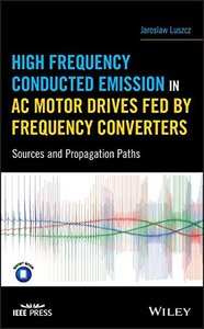 High Frequency Conducted Emission in AC Motor Drives Fed By Frequency Converters: Sources and Propagation Paths-cover