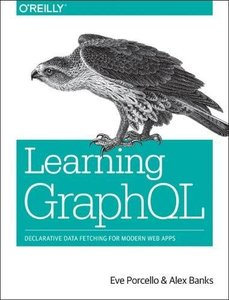 Learning GraphQL: Declarative Data Fetching for Modern Web Apps (Paperback)-cover