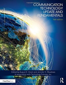 Communication Technology Update and Fundamentals: 16th Edition-cover