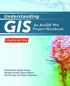 Understanding GIS: An ArcGIS® Pro Project Workbook-cover