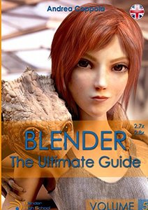 Blender - The Ultimate Guide - Volume 5 (Italian Edition)-cover