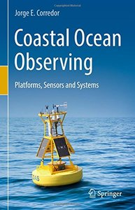 Coastal Ocean Observing: Platforms, Sensors and Systems-cover