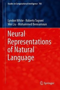 Neural Representations of Natural Language (Studies in Computational Intelligence)-cover