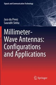 Millimeter-Wave Antennas: Configurations and Applications (Signals and Communication Technology)-cover