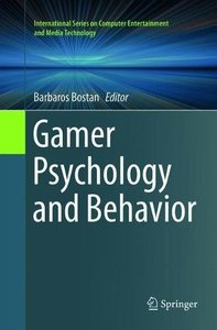 Gamer Psychology and Behavior (International Series on Computer Entertainment and Media Tec)-cover