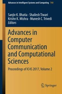 Advances in Computer Communication and Computational Sciences: Proceedings of IC4S 2017, Volume 2 (Advances in Intelligent Systems and Computing)-cover