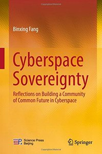 Cyberspace Sovereignty: Reflections on building a community of common future in cyberspace-cover