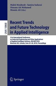 Recent Trends and Future Technology in Applied Intelligence: 31st International Conference on Industrial Engineering and Other Applications of Applied ... (Lecture Notes in Computer Science)-cover