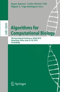 Algorithms for Computational Biology: 5th International Conference, AlCoB 2018, Hong Kong, China, June 25–26, 2018, Proceedings (Lecture Notes in Computer Science)-cover