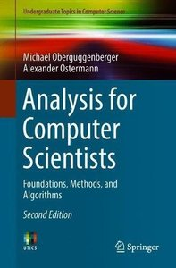 Analysis for Computer Scientists: Foundations, Methods, and Algorithms (Undergraduate Topics in Computer Science)-cover