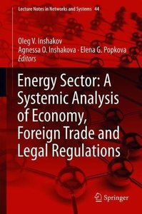 Energy Sector: A Systemic Analysis of Economy, Foreign Trade and Legal Regulations (Lecture Notes in Networks and Systems)-cover