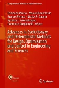 Advances in Evolutionary and Deterministic Methods for Design, Optimization and Control in Engineering and Sciences (Computational Methods in Applied Sciences)-cover