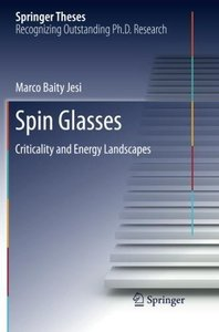 Spin Glasses: Criticality and Energy Landscapes (Springer Theses)-cover