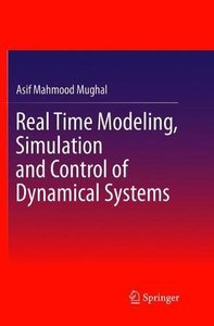 Real Time Modeling, Simulation and Control of Dynamical Systems-cover