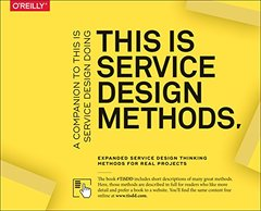This Is Service Design Methods: A Companion to This Is Service Design Doing-cover