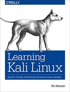 Learning Kali Linux: Security Testing, Penetration Testing, and Ethical Hacking-cover