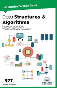 Data Structures & Algorithms Interview Questions You'll Most Likely Be Asked (Job Interview Questions Series) (Volume 6)-cover