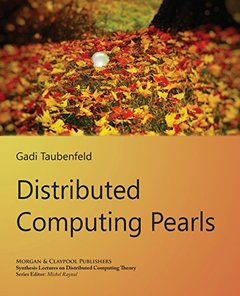Distributed Computing Pearls (Synthesis Lectures on Distributed Computing Theory)