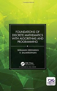 Foundations of Discrete Mathematics with Algorithms and Programming-cover