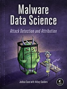 Malware Data Science: Attack Detection and Attribution-cover